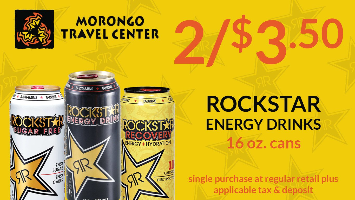 Morongo Travel Center... Geet 2 Rockstar Energy Drinks for $3.50! Click here to visit their website for more details (Link opens in a new window or app.).