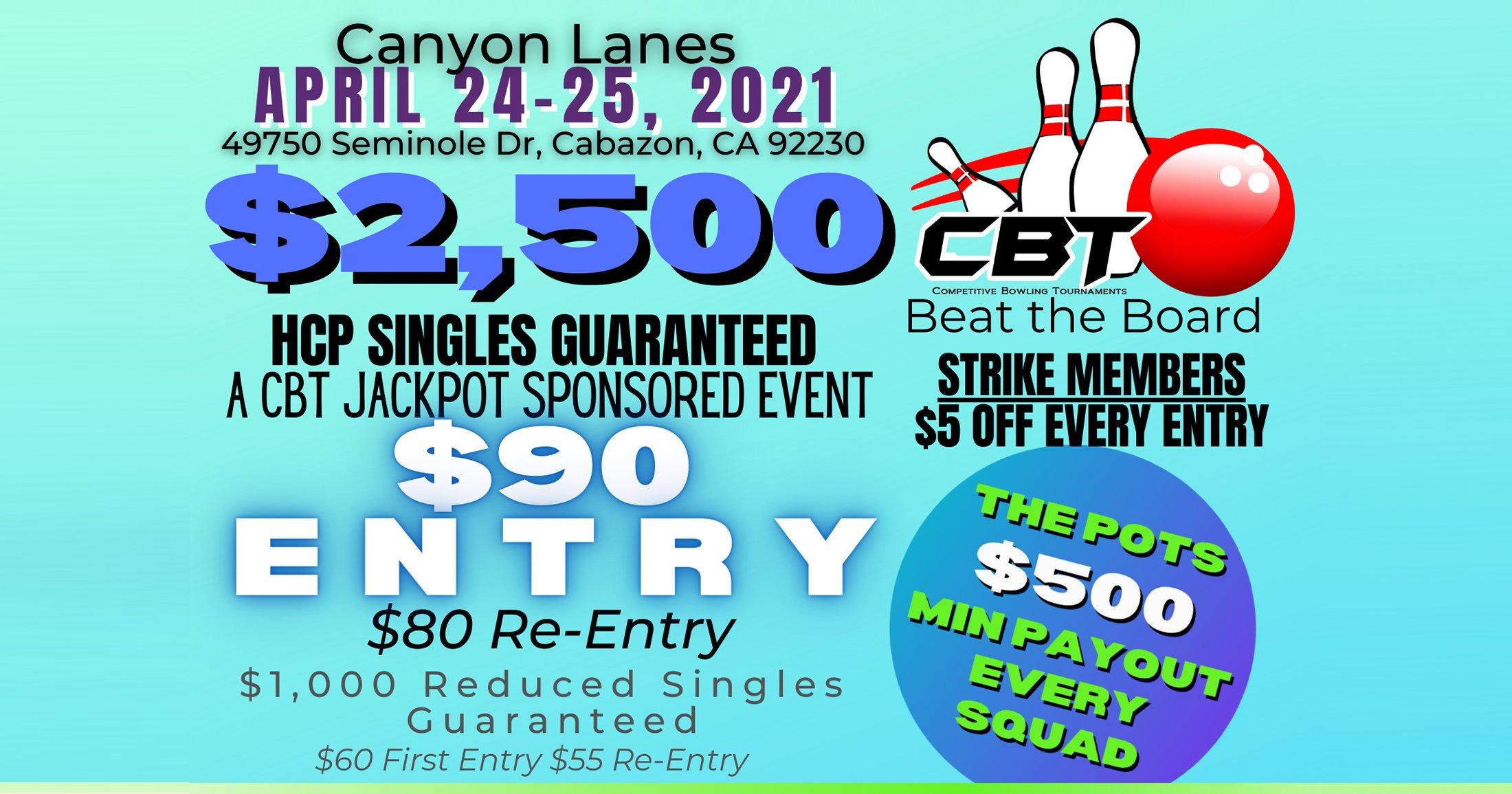 CBT $2500 Singles